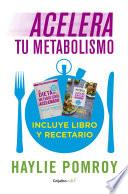 Acelera tu metabolismo (Paquete digital) (Colección Vital)  : Incluye libro y recetario