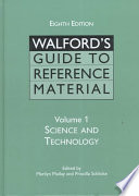 Walford's Guide to Reference Material: Science and technology