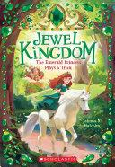 The Emerald Princess Plays a Trick (Jewel Kingdom #3) [Pdf/ePub] eBook