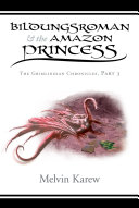 BILDUNGSROMAN & THE AMAZON PRINCESS