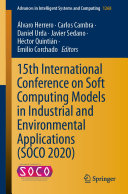 15th International Conference on Soft Computing Models in Industrial and Environmental Applications  SOCO 2020