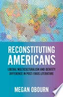Reconstituting Americans