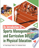 An Introduction to Sports Management and Curriculum Design in Physical Education