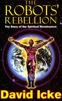 The Robots' Rebellion – The Story of Spiritual Renaissance
