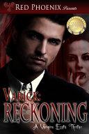 Varick: The Reckoning (A Vampire Erotic Thriller) Pdf/ePub eBook