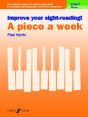 Improve your sight reading  A Piece a Week Piano Grade 4