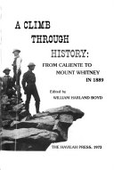 A Climb Through History  from Caliente to Mount Whitney in 1889