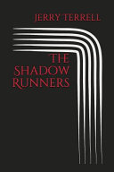 The Shadow Runners