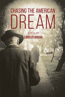 Chasing the American Dream  A Novel