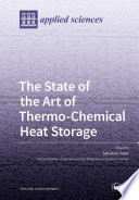 The State of the Art of Thermo Chemical Heat Storage
