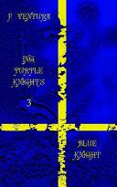 Ing Purple Knights 3 Blue Knight