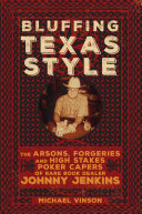 Bluffing Texas Style