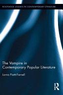 The Vampire in Contemporary Popular Literature