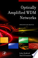Optically Amplified Wdm Networks Book PDF