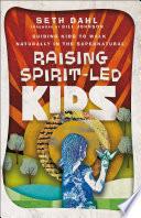 Raising Spirit Led Kids