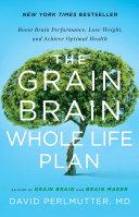 The Grain Brain Whole Life Plan [Pdf/ePub] eBook