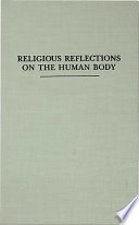Religious Reflections on the Human Body