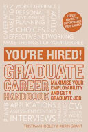 You're Hired! Graduate Career Handbook