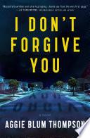 I Don T Forgive You