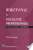 Writing for Health Professionals  : A Manual for Writers