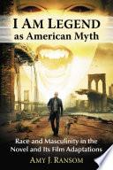 I Am Legend as American Myth