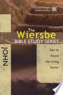 The Wiersbe Bible Study Series: John