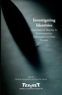 Investigating Identities