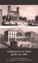 Galignani s New Paris Guide  for 1866