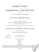 A General System of Gardening and Botany