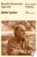 MUSIK-KONZEPTE 180/181 : Alvin Lucier