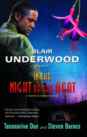 In the Night of the Heat