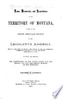 Acts  Resolutions and Memorials of the Territory of Montana