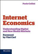 Internet Economics  Understanding Digital and New Media Book