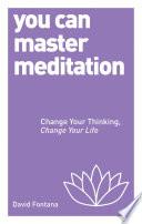 You Can Master Meditation Book PDF