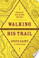 Walking His Trail