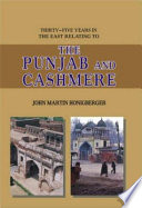 Thirty Five Years In The East Relating To The Punjab And Cashmere