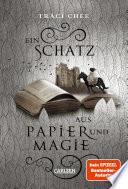 Ein Schatz aus Papier und Magie (Das Buch von Kelanna 2)