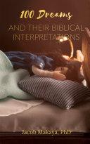 100 Dreams and Their Biblical Interpretations Pdf/ePub eBook