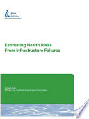 Estimating Health Risks from Infrastructure Failures