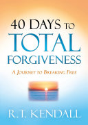 40 Days to Total Forgiveness