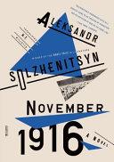 November 1916: A Novel
