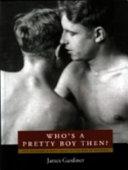 Who s a Pretty Boy Then  Book