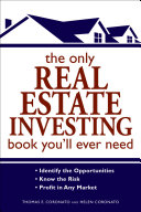 The Only Real Estate Investing Book You ll Ever Need Book