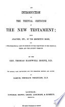 An Introduction to the Critical Study and Knowledge of the Holy Scriptures  An introduction to the textual criticism of the New Testament