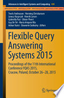 Flexible Query Answering Systems 2015