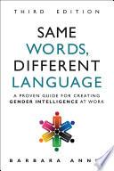 Same Words  Different Language