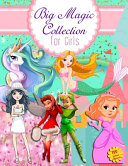 Big Magic Collection for Girls Book PDF