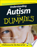 """Understanding Autism For Dummies"" by Stephen Shore, Linda G. Rastelli, Temple Grandin"