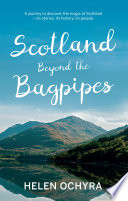 Scotland Beyond the Bagpipes