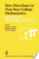 New Directions in Two Year College Mathematics